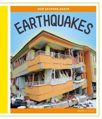Earthquakes by Rebecca Felix