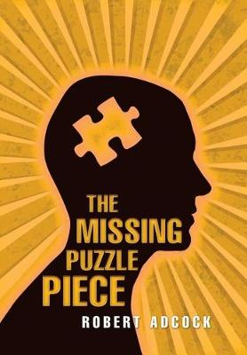 Missing Puzzle Piece by Robert Adcock