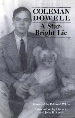 Star-Bright Lie by Coleman Dowell