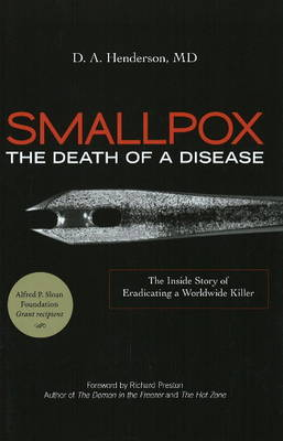 Smallpox by D. A., M.D. Henderson