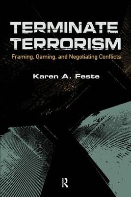Terminate Terrorism by Karen A. Feste