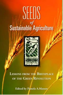 Seeds of Sustainability by Pamela Matson