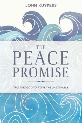The Peace Promise by John Kuypers