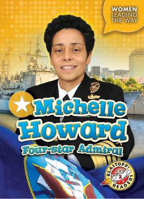 Michelle Howard Four-Star Admiral by Kate Moening