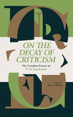 On The Decay Of Criticism by W. M. Spackman