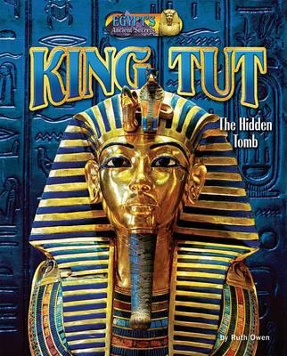 King Tut by Ruth Owen