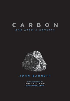 Carbon: One Atom's Odyssey book