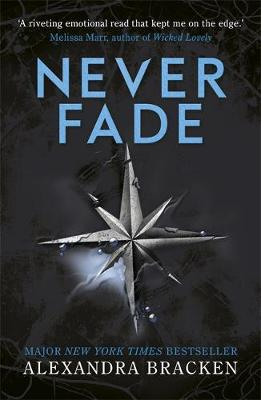A Darkest Minds Novel: Never Fade by Alexandra Bracken