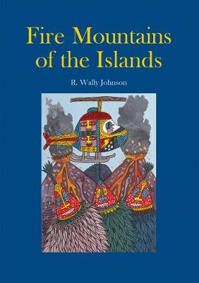 Fire Mountains of the Islands book