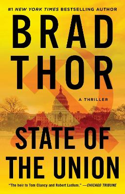 Scot Harvath: #3 State of the Union by Brad Thor