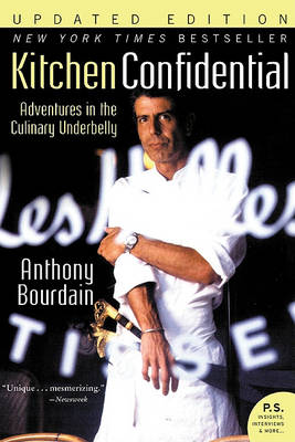 Kitchen Confidential Updated Ed by Anthony Bourdain