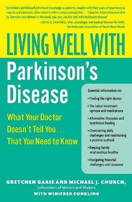 Living Well With Parkinson's Disease by Gretchen Garie