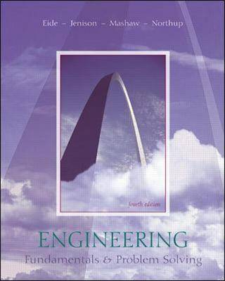 Engineering Fundamentals and Problem Solving by Arvid Eide