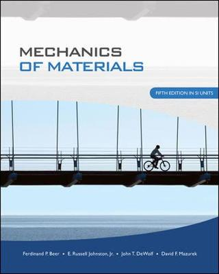 Mechanics of Material SI Units by Ferdinand P. Beer