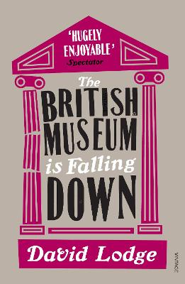 British Museum Is Falling Down by David Lodge