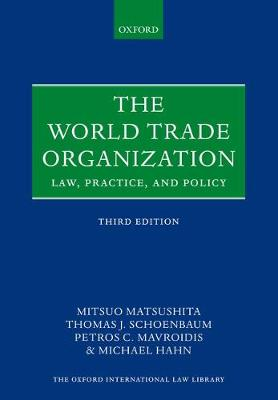 The World Trade Organization by Mitsuo Matsushita