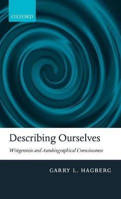 Describing Ourselves by Garry L. Hagberg