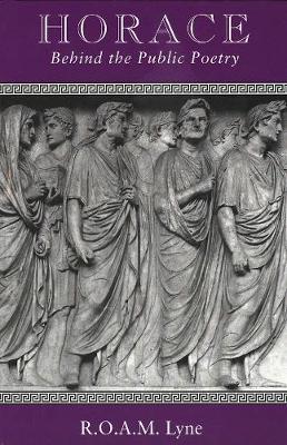 Horace by R. O. A. M. Lyne