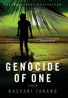 Genocide of One by Kazuaki Takano