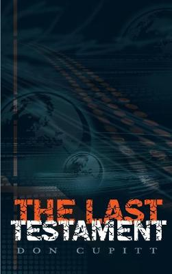 Last Testament by Don Cupitt