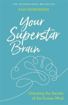 Your Superstar Brain by Kaja Nordengen