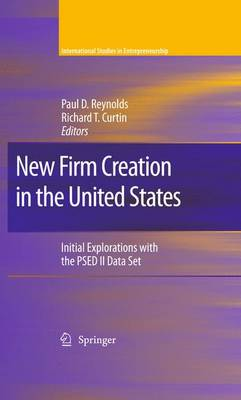 New Firm Creation in the United States by Paul D. Reynolds