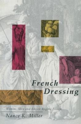 French Dressing by Nancy K. Miller