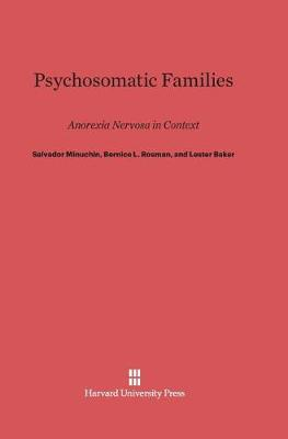 Psychosomatic Families by Salvador Minuchin