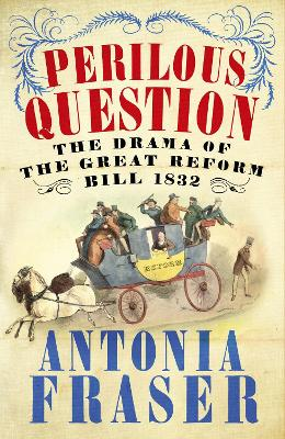 Perilous Question by Lady Antonia Fraser