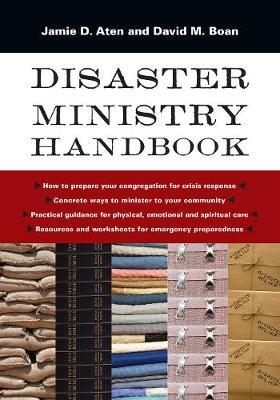 Disaster Ministry Handbook by Jamie D Aten