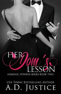 Her Dom's Lesson by A D Justice