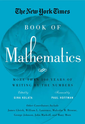 The New York Times Book of Mathematics by Gina Kolata
