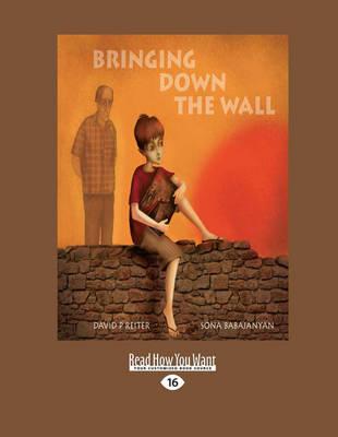 Bringing Down the Wall by Sona Babajanyan