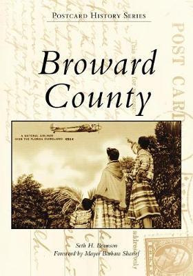 Broward County by Seth Bramson