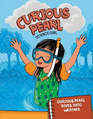 Curious Pearl Dives into Weather by Eric Mark Braun