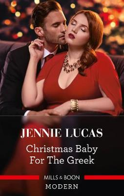 Christmas Baby for the Greek by Jennie Lucas