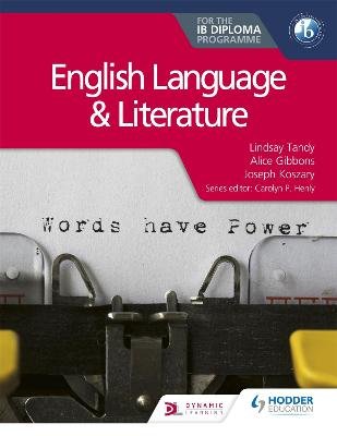 English Language and Literature for the IB Diploma by Lindsay Tandy