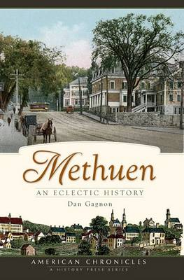 Methuen by Dan Gagnon