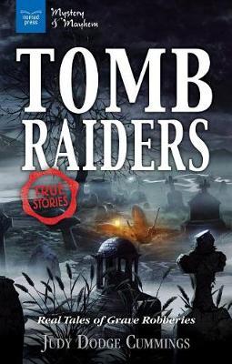 Tomb Raiders by Judy Dodge Cummings