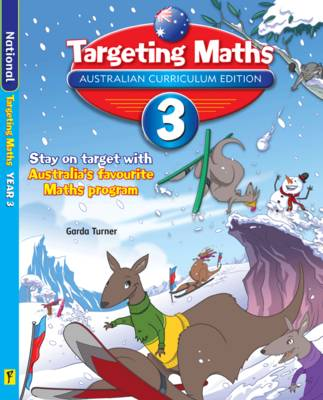 Targeting Maths Australian Curriculum Edition - Year 3 Student Book by Garda Turner