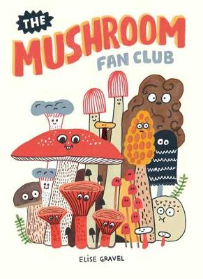 Mushroom Fan Club book
