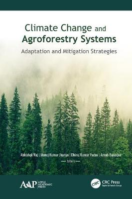 Climate Change and Agroforestry Systems: Adaptation and Mitigation Strategies book