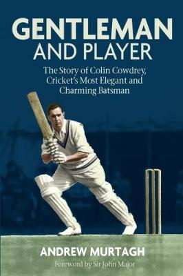 Gentleman and Player by Andrew Murtagh