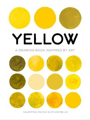 Yellow: A Drawing Book Inspired by Art book
