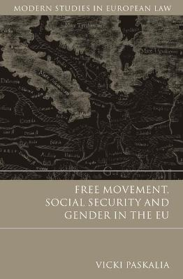 Free Movement, Social Security and Gender in the EU book