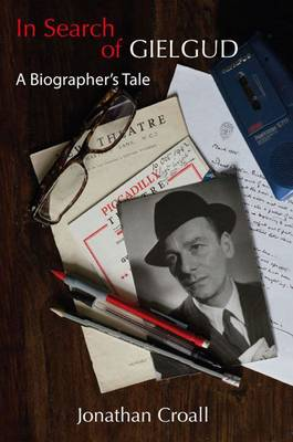 In Search of Gielgud by Jonathan Croall