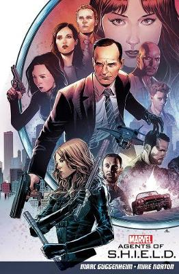 Agents Of S.h.i.e.l.d. Volume 1 by Marc Guggenheim