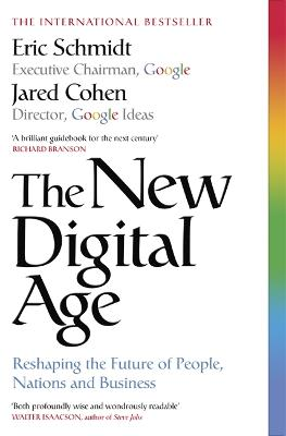 The New Digital Age by Eric Schmidt, III