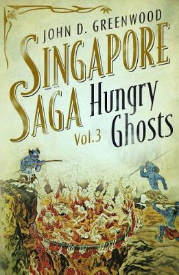 Hungry Ghosts by John D. Greenwood