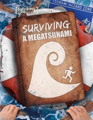 Surviving a Megatsunami by Madeline Tyler